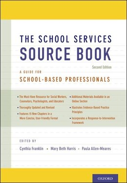 Book The School Services Sourcebook, Second Edition: A Guide for School-Based Professionals by Cynthia Franklin