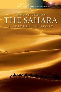 Book The Sahara: A Cultural History by Eamonn Gearon