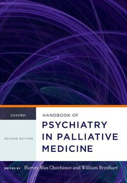 Book Handbook of Psychiatry in Palliative Medicine by Harvey Max Chochinov