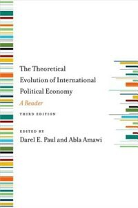 Book The Theoretical Evolution of International Political Economy: A Reader by Darel Paul