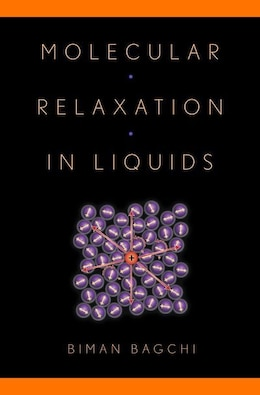 Book Molecular Relaxation in Liquids by Biman Bagchi