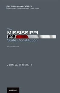 Book The Mississippi State Constitution by John W. Winkle