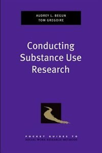Book Conducting Substance Use Research by Audrey L. Begun