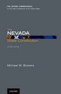 Book The Nevada State Constitution by Michael W. Bowers