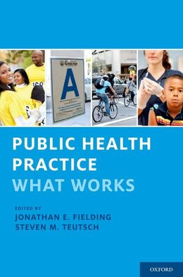 Book Public Health Practice: What Works by Jonathan E. Fielding