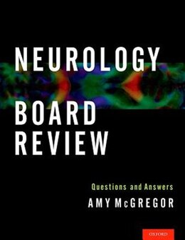 Book Neurology Board Review: Questions and Answers by Amy McGregor