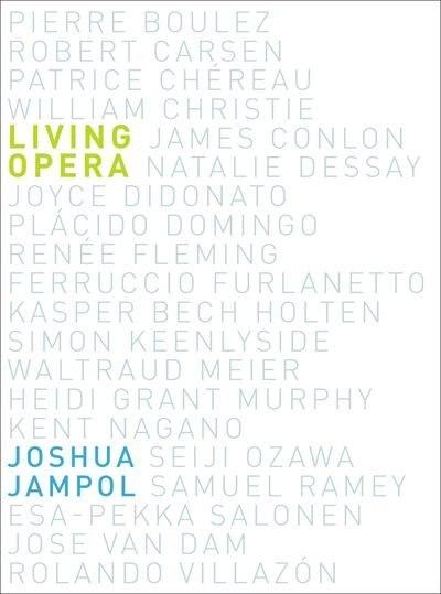 Living Opera by Joshua Jampol