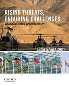Rising Threats, Enduring Challenges: Readings in U.S. Foreign Policy
