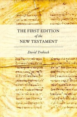 Book The First Edition of the New Testament by David Trobisch