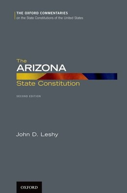 Book The Arizona State Constitution by John D. Leshy