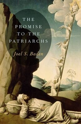 Book The Promise to the Patriarchs by Joel S. Baden