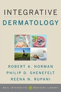 Book Integrative Dermatology by Robert A. Norman