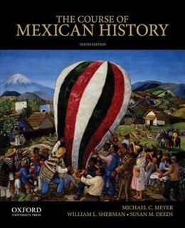 Book The Course of Mexican History by Michael Meyer