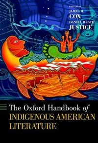 Book The Oxford Handbook of Indigenous American Literature by James H. Cox