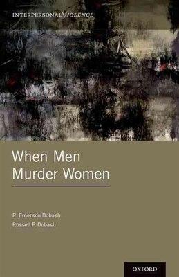 Book When Men Murder Women by R. Emerson Dobash
