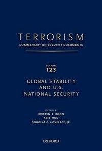 Book Terrorism: Commentary on Security Documents Volume 123: Global Stability and U.S. National Security by Douglas Lovelace