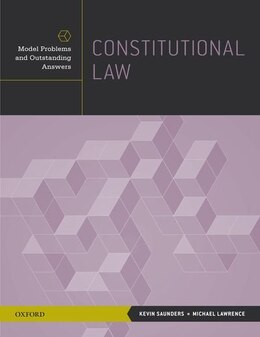 Book Constitutional Law: Model Problems and Outstanding Answers by Kevin Saunders