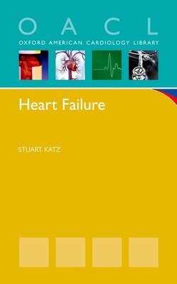 Book Heart Failure: A Practical Guide for Diagnosis and Management by Stuart Katz