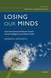 Losing Our Minds: Effects of Chemical Pollution on the Intellectual Capacity and Mental Health of…