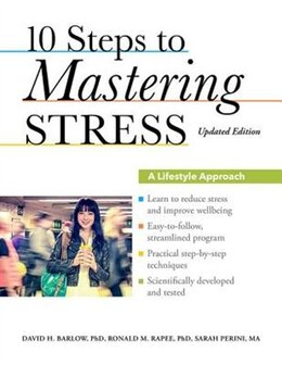 Book 10 Steps to Mastering Stress: A Lifestyle Approach, Updated Edition by David H. Barlow