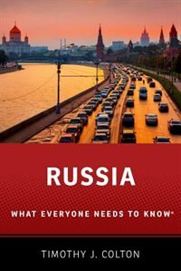 Book Russia: What Everyone Needs to Know by Timothy J. Colton