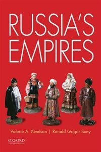 Book Russias Empires by Valerie A. Kivelson