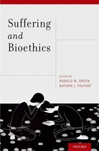 Book Suffering and Bioethics by Ronald M. Green