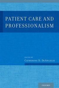Book Patient Care and Professionalism by Catherine D. Deangelis
