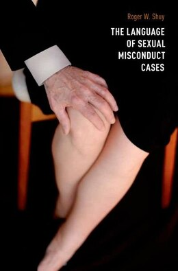 Book The Language of Sexual Misconduct Cases by Roger Shuy