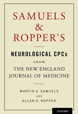 Book Samuels and Roppers Neurological CPCs from the New England Journal of Medicine by Martin A. Samuels