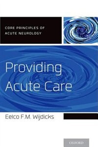 Book Providing Acute Care by Eelco F.M. Wijdicks