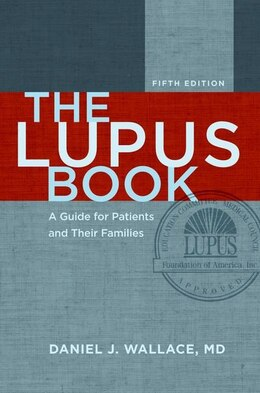 Book The Lupus Book: A Guide for Patients and Their Families by Daniel J. Wallace