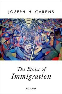 The Ethics of Immigration