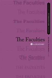 Book The Faculties: A History by Dominik Perler
