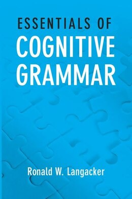 Book Essentials of Cognitive Grammar by Ronald W. Langacker