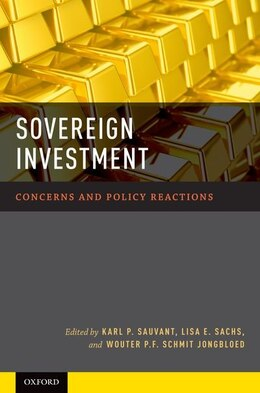 Book Sovereign Investment: Concerns and Policy Reactions by Karl P. Sauvant