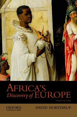 Book Africas Discovery of Europe by David Northrup