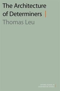Book The Architecture of Determiners by Thomas Leu