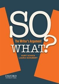 SO WHAT?: The Writers Argument