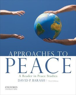 Book Approaches to Peace: A Reader in Peace Studies by David P. Barash