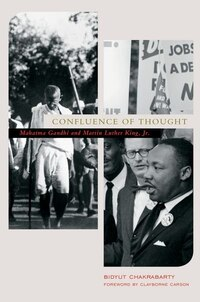 Confluence of Thought: Mohandas Karamchand Gandhi and Martin Luther King, Jr.