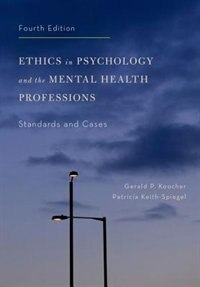 Book Ethics in Psychology and the Mental Health Professions: Standards and Cases by Gerald P. Koocher