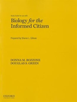 Book Biology for the Informed Citizen Study Guide by Sharon Gilman