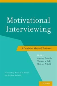 Book Motivational Interviewing: A Guide for Medical Trainees by Antoine Douaihy