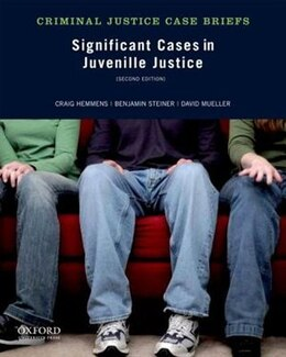 Book Significant Cases in Juvenile Justice by Craig Hemmens