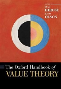 Book The Oxford Handbook of Value Theory by Iwao Hirose