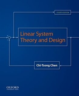 Book Linear System Theory and Design by Chi-Tsong Chen
