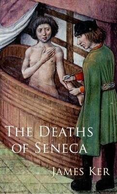 Book The Deaths of Seneca by James Ker