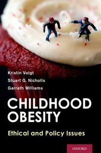 Book Childhood Obesity: Ethical and Policy Issues by Kristin Voigt