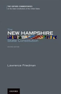 Book The New Hampshire State Constitution by Lawrence Friedman